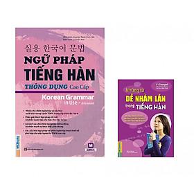 Ngữ Pháp Tiếng Hàn Thông Dụng Cao Cấp - Tặng Cuốn Những Từ Dễ Nhầm Lẫn Trong Tiếng Hàn Và EBooks Tiếng Hàn Tổng Hợp (Tặng Kho Audio Books)