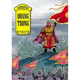 Tranh Truyện Lịch Sử Việt Nam: Quang Trung