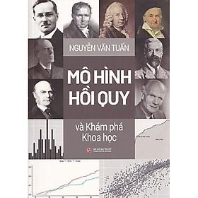 Mô hình hồi quy và Khám phá Khoa học - GS. Nguyễn Văn Tuấn