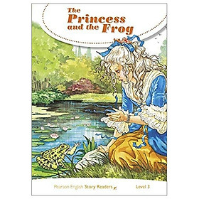 Level 3: The Princess And The Frog (Pearson English Story Readers)
