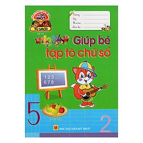 Hành Trang Cho Bé Vào Lớp 1 - Giúp Bé Tập Tô Chữ Số