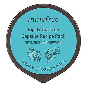 Mặt Nạ Rửa Dạng Hủ Từ Bija & Cây Trà Innisfree Capsule Recipe Pack Bija & Tea Tree (10ml) - 131170953