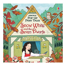 Usborne Pop-Up Fairy Tales: Snow White And The Seven Dwarfs