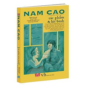 Nam Cao - Tác Phẩm Và Lời Bình (Tái Bản 2018)