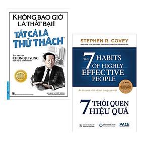 Combo 2 Cuốn Sách Kỹ Năng Sống Làm Thay Đổi Cuộc Đời Bạn: Không Bao Giờ Là Thất Bại! Tất Cả Là Thử Thách ( tái bản 2019 ) + 7 Thói Quen Hiệu Quả (Tái Bản) / Những Cuốn Sách Tư Duy Kỹ Năng Sống Hay Nhất (Tặng Kèm Bookmark Happy Life)
