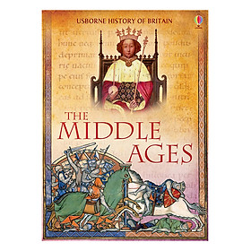 Usborne History of Britain: The Middle Ages