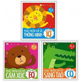 Combo 3 cuốn Phát Triển Trí Tuệ: Phát Triển Chỉ Số Thông Minh IQ EQ CQ (Bộ 3 cuốn danh cho bé 4-5 tuổi )  Tặng kèm Flash Card theo chủ đề