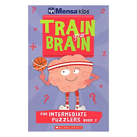 Mensa Train Your Brain Intermediate Puzzles Book 2