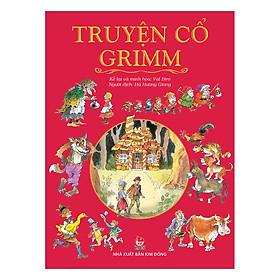 Truyện Cổ Grimm (Tái Bản 2019)