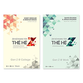 Ẩn Số Mang Tên Thế Hệ Z - Gen Z @ - Work + Ẩn Số Mang Tên Thế Hệ Z - Gen Z @ - College