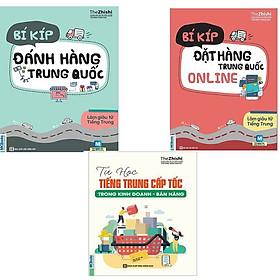 Bộ sách 3 cuốn ( Tự Học Tiếng Trung Cấp Tốc Trong Kinh Doanh - Bán Hàng , Bí kíp đặt hàng trung quốc online , bí kíp đánh giá hàng trung quốc)t