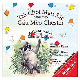 Sách picturebook song ngữ - Trò chơi màu sắc dành cho gấu mèo Chester