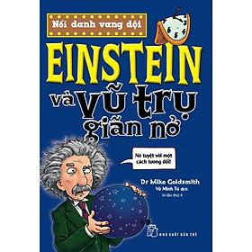 Einstein Và Vũ Trụ Giãn Nở (Tái Bản)