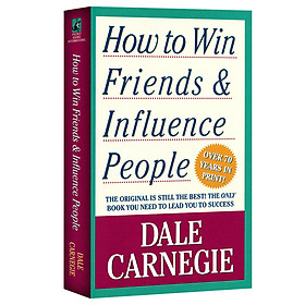 How To Win Friends And Influence People - Đắc Nhân Tâm