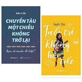 Combo 2 cuốn sách hay về kĩ năng sống : Chuyến Tàu Một Chiều Không Trở Lại + Tuổi Trẻ Không Hối Tiếc (Tặng kèm Bookmark Happy Life)
