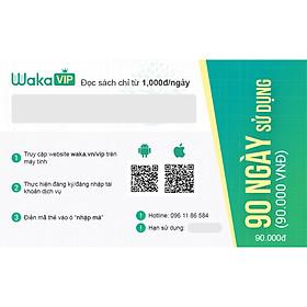 Thẻ đọc sách ebook Waka VIP 90 ngày sử dụng