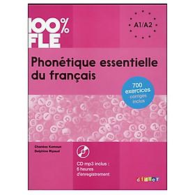 Sách học tiếng Pháp: Phonétique essentielle du français ; niveau A1/A2