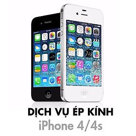 Dịch Vụ Ép Kính iPhone 4/4S