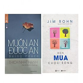 Combo Muốn An Được An (Tái Bản) + Bộ Sách Jim Rohn: Bốn Mùa Cuộc Sống - Châm Ngôn Cuộc Sống (Tái Bản)
