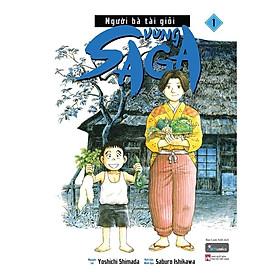 Sách - Người Bà Tài Giỏi Vùng Saga – Tập 1 (tặng kèm bookmark)