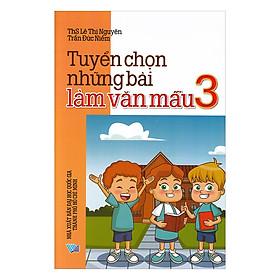 Tuyển Chọn Những Bài Văn Mẫu Lớp 3