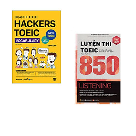 Combo 2 cuốn sách: Hackers Toeic Vocabulary + Luyện thi TOEIC 850 Listening