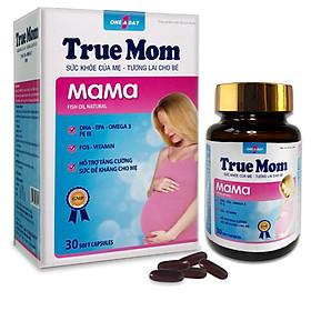 Thuốc bổ True Mom Mama dành cho mẹ mang thai và cho con bú - DHA, FPA, OMEGA 3, FE III - (Hộp 30 viên)