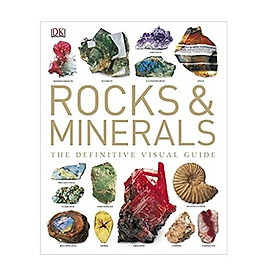 Rocks and Minerals : The Definitive Visual Guide
