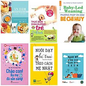 Combo ăn dặm không phải là cuộc chiến+thực đơn dinh dưỡng cho trẻ từ 0-3 tuổi+ăn dặm bé chỉ huy +chào con ba mẹ đã sẵn sàng+nuôi dạy bé trai theo cách mẹ Nhật(bản đặc biệt tặng kèm sách Mỹ giúp con ham đọc sách)