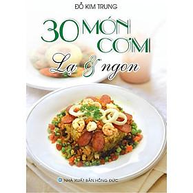 Sách - 30 Món Cơm Lạ & Ngon