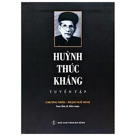 Huỳnh Thúc Kháng Tuyển Tập