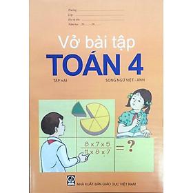 Vở Bài Tập Toán 4/2 (Song Ngữ Việt - Anh)