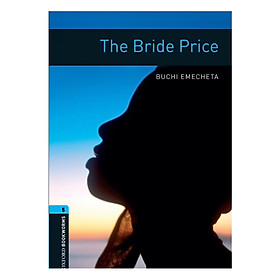 Oxford Bookworms Library (3 Ed.) 5: The Bride Price