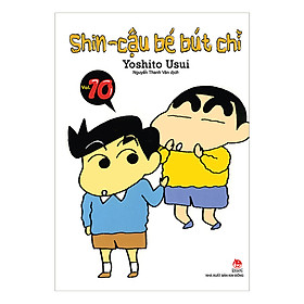 Shin - Cậu Bé Bút Chì - Tập 10 (Tái Bản 2019)