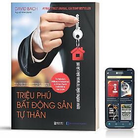 Sách - Triệu Phú Bất Động Sản Tư Thân - Định Hướng Đầu Tư Mua Đâu Lãi Đó  - BizBooks