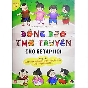 Sách - Đồng Dao Thơ, Truyện Cho Bé Tập Nói (Phiên Bản Bìa Mềm 3in1 Giúp Bé Phát Triển Ngôn Ngữ)