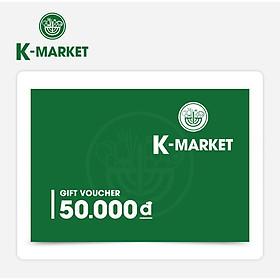 K-Market - Phiếu Quà Tặng 50k