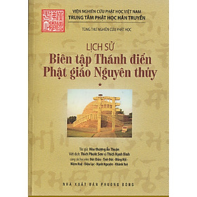 Lịch Sử Biên Tập Thánh Điển Phật Giáo Nguyên Thủy