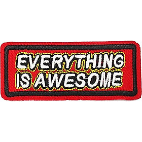 Patch ủi sticker vải - Everything is awesome