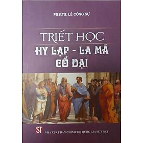 Triết Học Hy Lạp - La Mã Cổ Đại