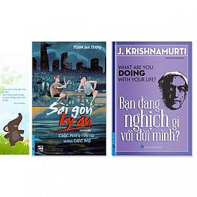 Combo 2 cuốn sách giúp bạn trẻ phát triển bản thân:  Bạn Đang Nghịch Gì Với Đời Mình? + Sài Gòn Kỳ Án (+ bookmark danh ngôn hình voi)