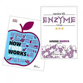 Combo How Food Works (Hiểu Biết Về Thức Ăn) + Nhân Tố Enzim - Trẻ Hóa - Tặng Kèm Bookmark PD