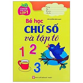 Bé Học Chữ Số Và Tập Tô 123