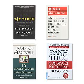 Combo Tối đa hóa năng lực bản thân, Sức mạnh của tập trung, Đánh Thức Con Người Phi Thường Trong Bạn, 15 Nguyên tắc vàng về phát triển bản thân