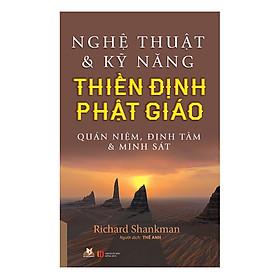 Nghệ Thuật Và Kỹ Năng Thiền Định Phật Giáo