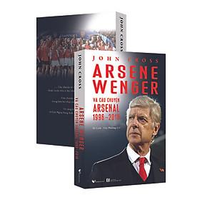Arsene Wenger và câu chuyện Arsenal 1996-2018