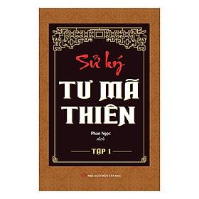 Bộ Sử ký - Tư Mã Thiên (2 tập )