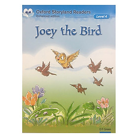 Oxford Storyland Readers New Edition 4: Joey the Bird