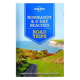 Normandy & D-Day Beaches Road Trips 1Ed