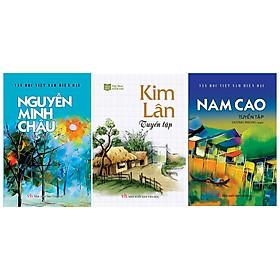 Combo Văn học Việt Nam - Tuyển tập tác giả nổi tiếng 1 (Nam Cao, Kim Lân, Nguyễn Minh Châu)